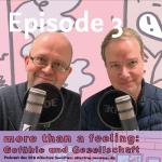 More than a Feeling: Gefühle und Gesellschaft